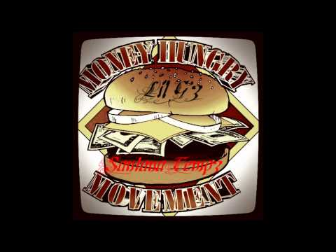 Santana Tempz & Lil Gz - Money Hungry Movement (Prod. Cz Beats)
