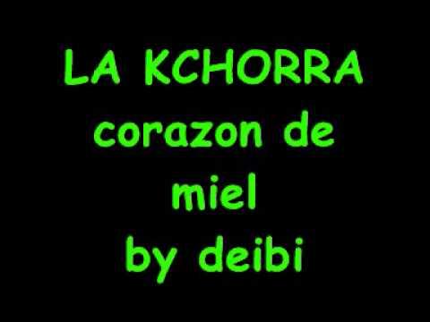 LA KCHORRA-CORAZON DE MIEL
