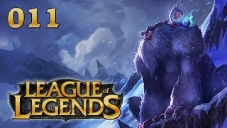 League Of Legends #011 - Nunu [deutsch] [720p][commentary]