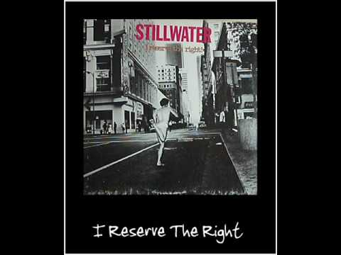 Stillwater I Reserve the Right