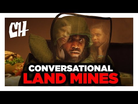 Disarming Conversational Land Mines