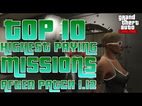 GTA V Online Top 10 Highest Paying Missions (After Patch 1.15)