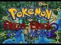 Pokémon Blaze Black 2 & Pokémon Volt White 2 ~ Version 1.1