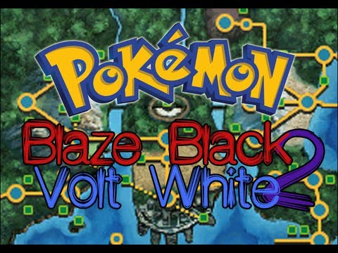 Pokémon Blaze Black 2 & Pokémon Volt White 2 ~ Version 1.1
