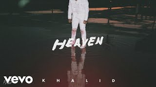 Khalid - Heaven (Audio)