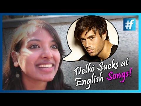 Delhi Sucks At English Songs !! video