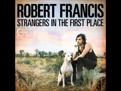 Robert Francis - Alibi