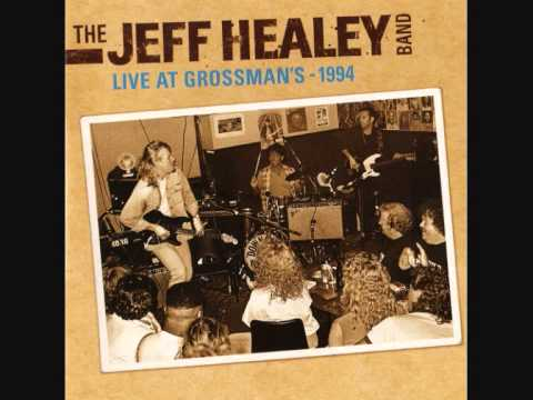The Jeff Healey Band - All Along The Watchtower