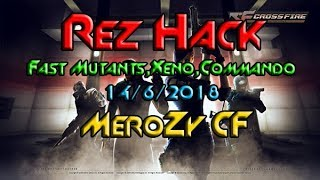 Rez Hack | Fast Mutants ,Xeno And Commando 14/6/2018