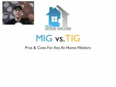 Welding With MIG Welders vs. TIG Welders