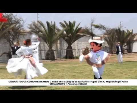 Tema Oficial Juegos Bolivarianos Trujillo 2013