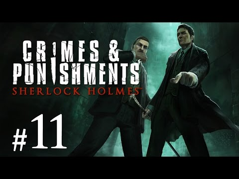 Sherlock Holmes: Crimes and Punishments Gameplay #11 - Die perfekte Draisine