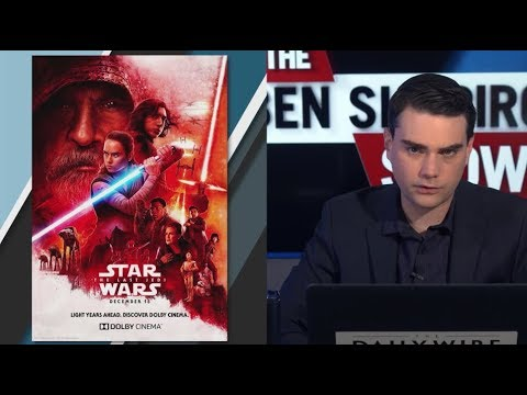Ben Shapiro​ Reviews Star Wars: The Last Jedi (SPOILERS)