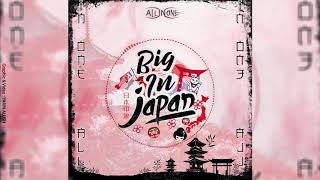 All In One ft Ash - Big In Japan 2019