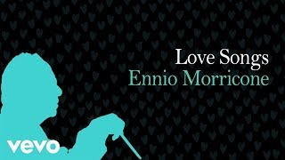 Love Songs Ennio Morricone Vol. 2 - Love Music Collection (High Quality Audio) HD