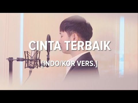 download lagu Cover-Indonesian/Korean CINTA TERBAIK - gratis