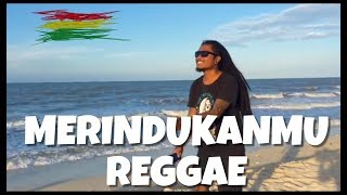"""Dash Uciha - Merindukanmu. Reggae Cover """"RUKUN RASTA"""""""