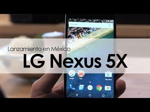 VIDEO: LG NEXUS 5X: LANZAMIENTO EN MÉXICO
