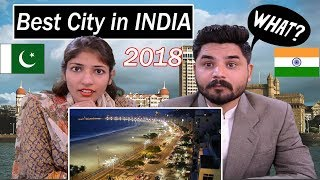 Pakistani Reacts To Indian Cities | Top 10 Best Cities In India 2017- 2018 | Best City in India