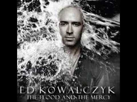 Ed Kowalczyk - All That I Wanted
