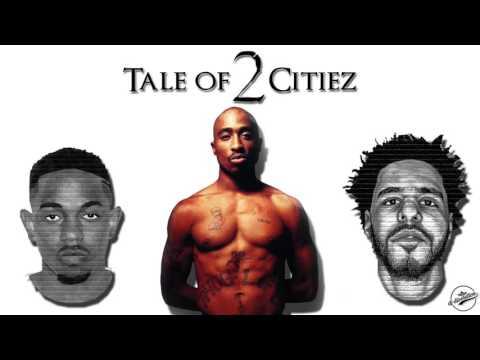 J Cole - Tale Of 2 Citiez (Remix ft. 2Pac & Kendrick Lamar)