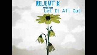 Watch Relient K Let It All Out video