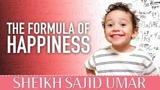 The Formula Of Happiness? Islamic Reminder ? by Sheikh Sajid Umar ? TDR Production