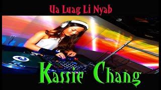 Ua Luag Li Nyab REMIX 2019 💙 Kassie Chang  💙 By DJONE