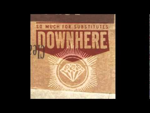 Downhere - Breaking Me Down