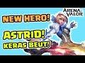 Sekuat Apa Hero Baru ini? Ngakak! Astrid Skill & Build Full Tank! Kerasnya! - Arena of Valor
