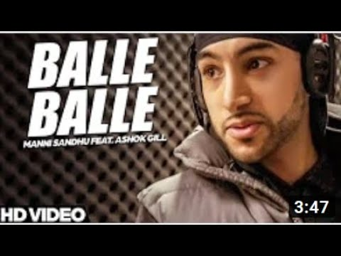 Manni Sandhu - Balle Balle (Feat. Ashok Gill) ***OFFICIAL VIDEO...