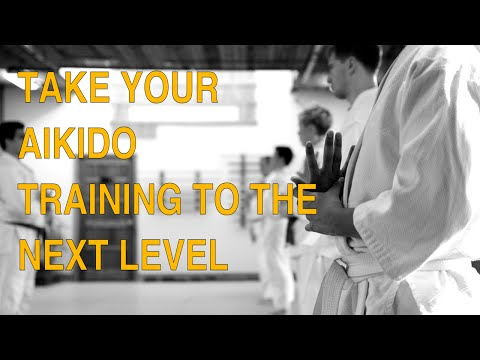 How to Take Your Aikido Training to the Next Level Image 1