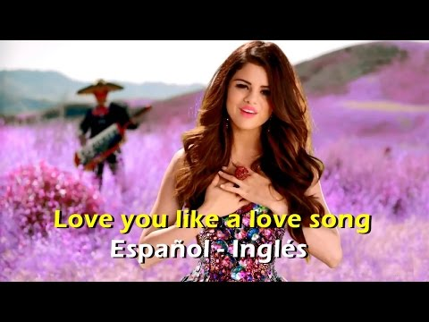 Selena Gomez Love you like a love song español ingles video official