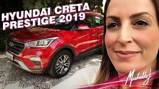 Hyundai Creta Prestige 2.0 Flex 2019 | Avaliação com Michelle J