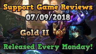 SUPPORT GAME REVIEWS - Gold II Nami - 7/9/18