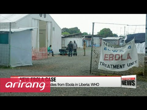 New Ebola case confirmed in Liberia: WHO