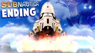 Subnautica - WE CAN FINALLY GO HOME! - The Ending & Full Rocket Build - Subnautica Ending