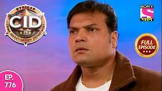 CID - Full Episode 776 - 19th September, 2018