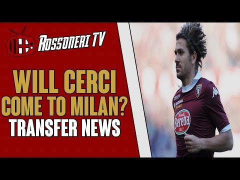Will Cerci come to Milan? | AC Milan Transfer News | (31/05/14)