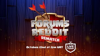 Clash of Clans - Forums vs Reddit REMATCH Livestream!