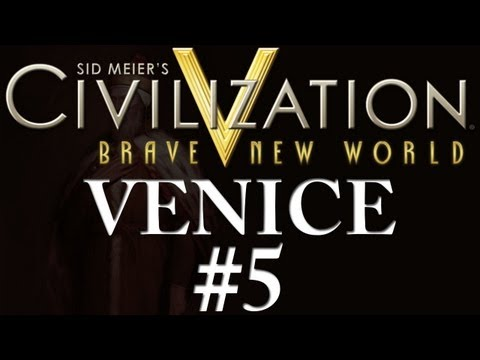 Civilization 5: A Brave New World - Venice - Part 5