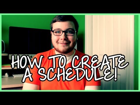 How to Create a Schedule!