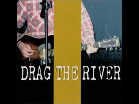 Drag The River - Song For Robin Reichhardt