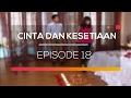 Cinta dan Kesetiaan - Episode 19