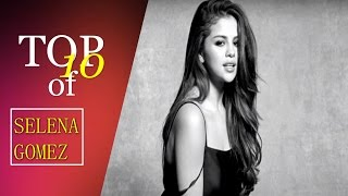 Selena Gomez // OUR TOP 10 Favourite Songs l TOP 10 SERIES // Part 8