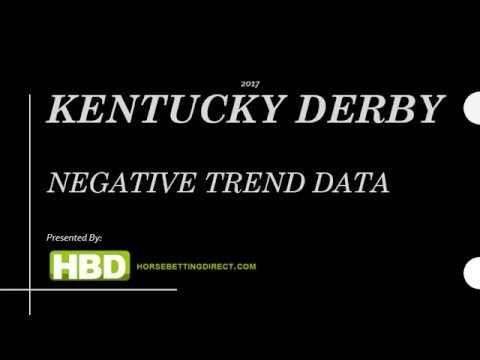2017 Kentucky Derby Negative Trend Data