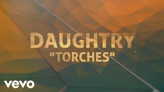 Daughtry Torches