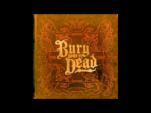 Bury Your Dead - The Poison Apple