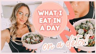 WHAT I EAT IN A DAY ON A DETOX ????✨ healthy + #plantbased
