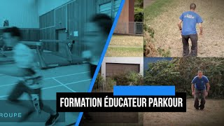 Formation Educateur Parkour - Niveau 1
